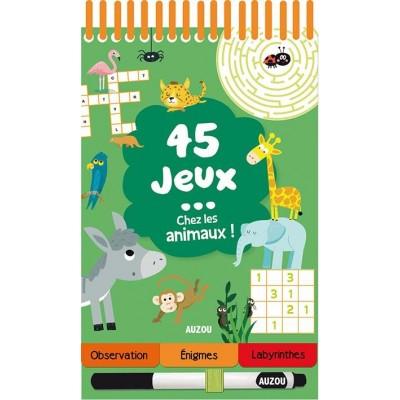 45 JEUX CHEZ LES ANIMAUX ! - AUZOU