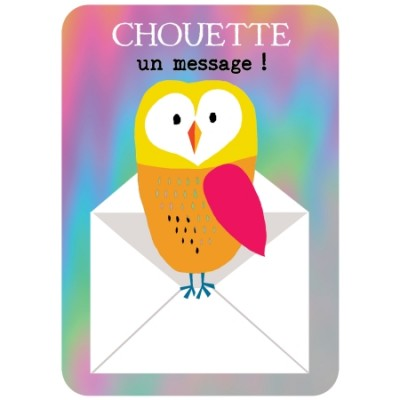 CARTE POSTALE COIN ROND CHOUETTE UN MESSAGE! - CARTES D'ART