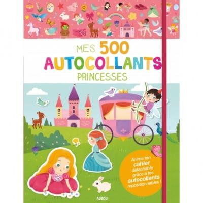 MES 500 AUTOCOLLANTS - PRINCESSES - AUZOU